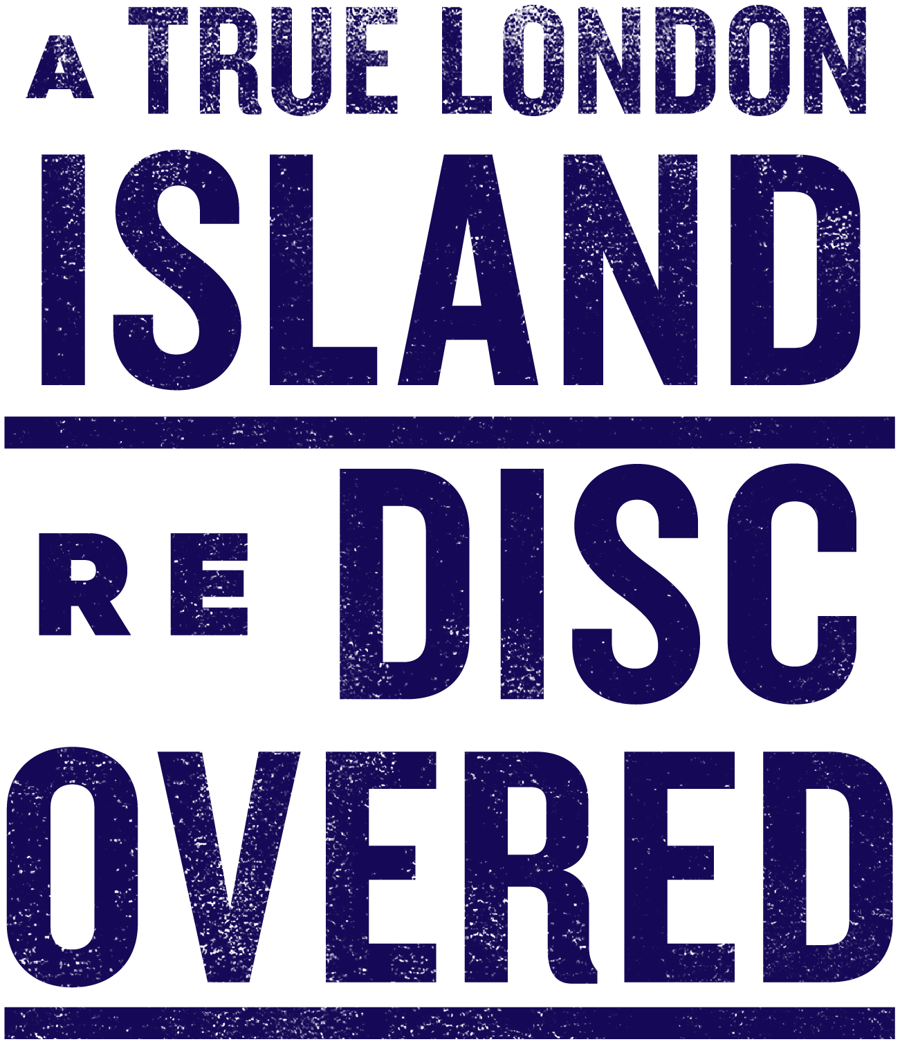 A true london Island re discovered